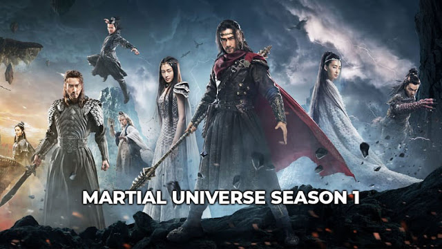Download Drama Cina Martial Universe Season 1 Batch Subtitle Indonesia