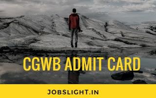 CGWB Admit Card