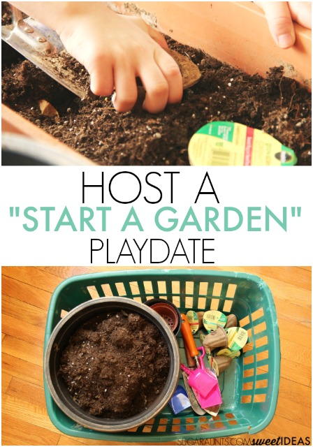 Host a Start a Garden play date with kids.