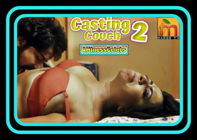 Casting Couch (2020) - MangoTV Hindi Hot Web Series (s01ep02)