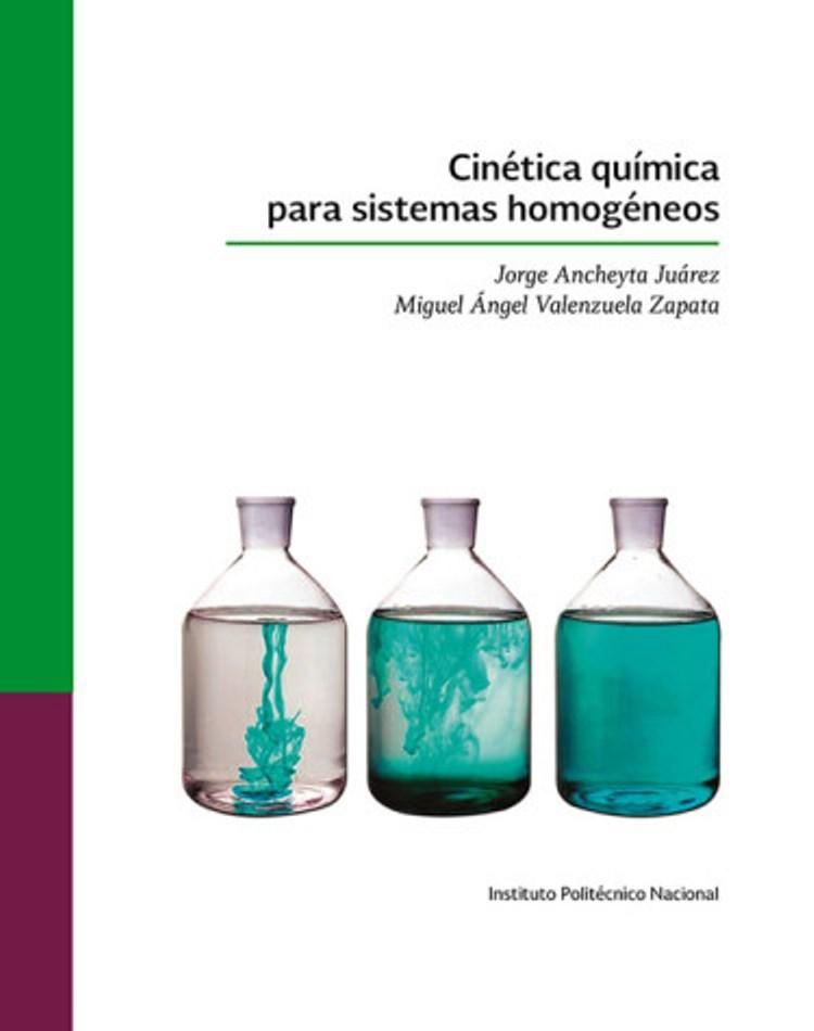 Cinética química para sistemas homogéneos – Jorge Ancheyta Juárez