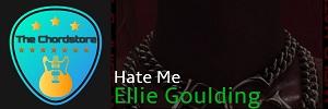 Ellie Goulding - HATE ME Guitar Chords (ft. Juice WRLD) |