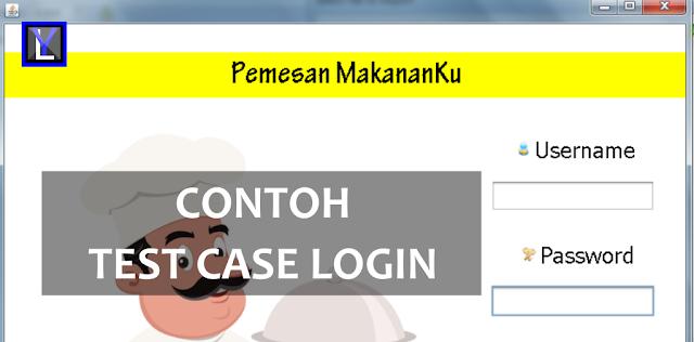 Contoh Test Case Login Aplikasi