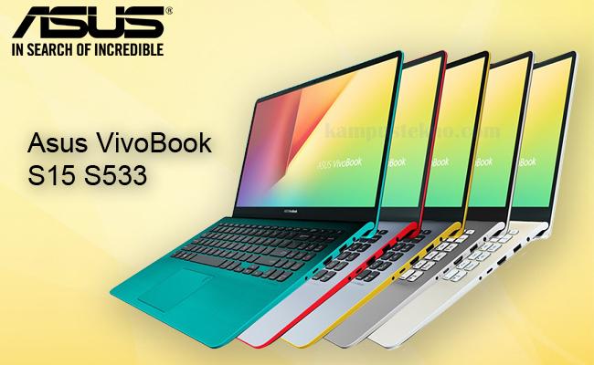 Review Harga Spesifikasi Laptop Asus Vivobook S15 S533 Terbaru