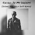 Caiiro - In My Dreams(Insane Malwela Remix) [Afro House]