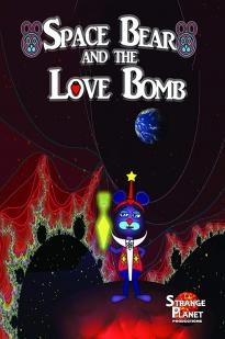 Watch Space Bear and the Love Bomb Online Free 2018 Putlocker