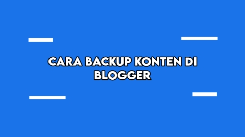 Cara Backup Konten Di Blogger