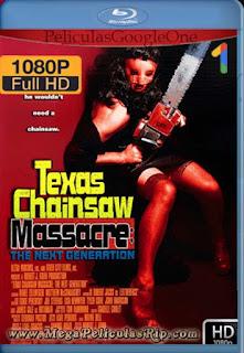 La Masacre De Texas: La Nueva Generacion (1994) [1080p BRrip] [Latino-Inglés] [GoogleDrive] RafagaHD