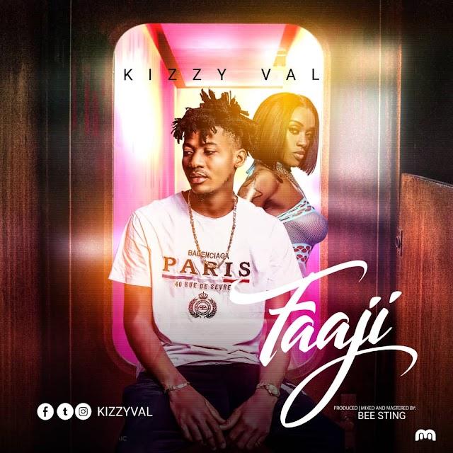 [MUSIC] Kizzy Val - Faaji