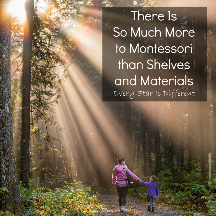 Montessori Is More Than Shelves and Materials