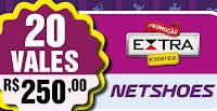 Promoção Extra Sorteia Vales Netshoes