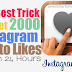 Buy 2000 Instagram Likes For $1 [Can Be Split]