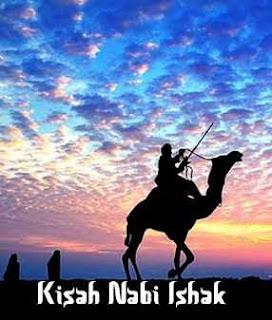 Sejarah Singkat Nabi Ishaq A.S.