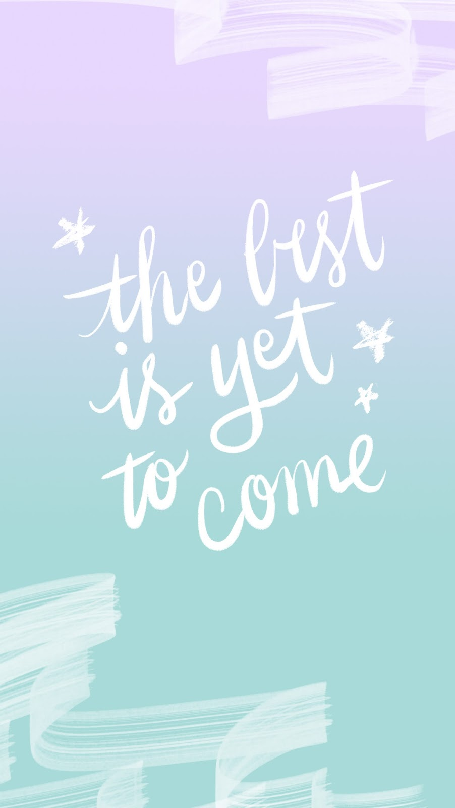 BestIsYetToCome iphone 6 wallpaper