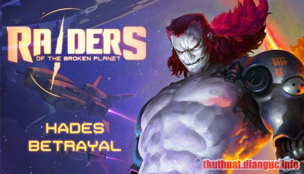 Download Game Raiders of the Broken Planet Full Crack