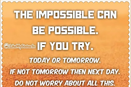 If not today then tomorrow   Motivation Quote
