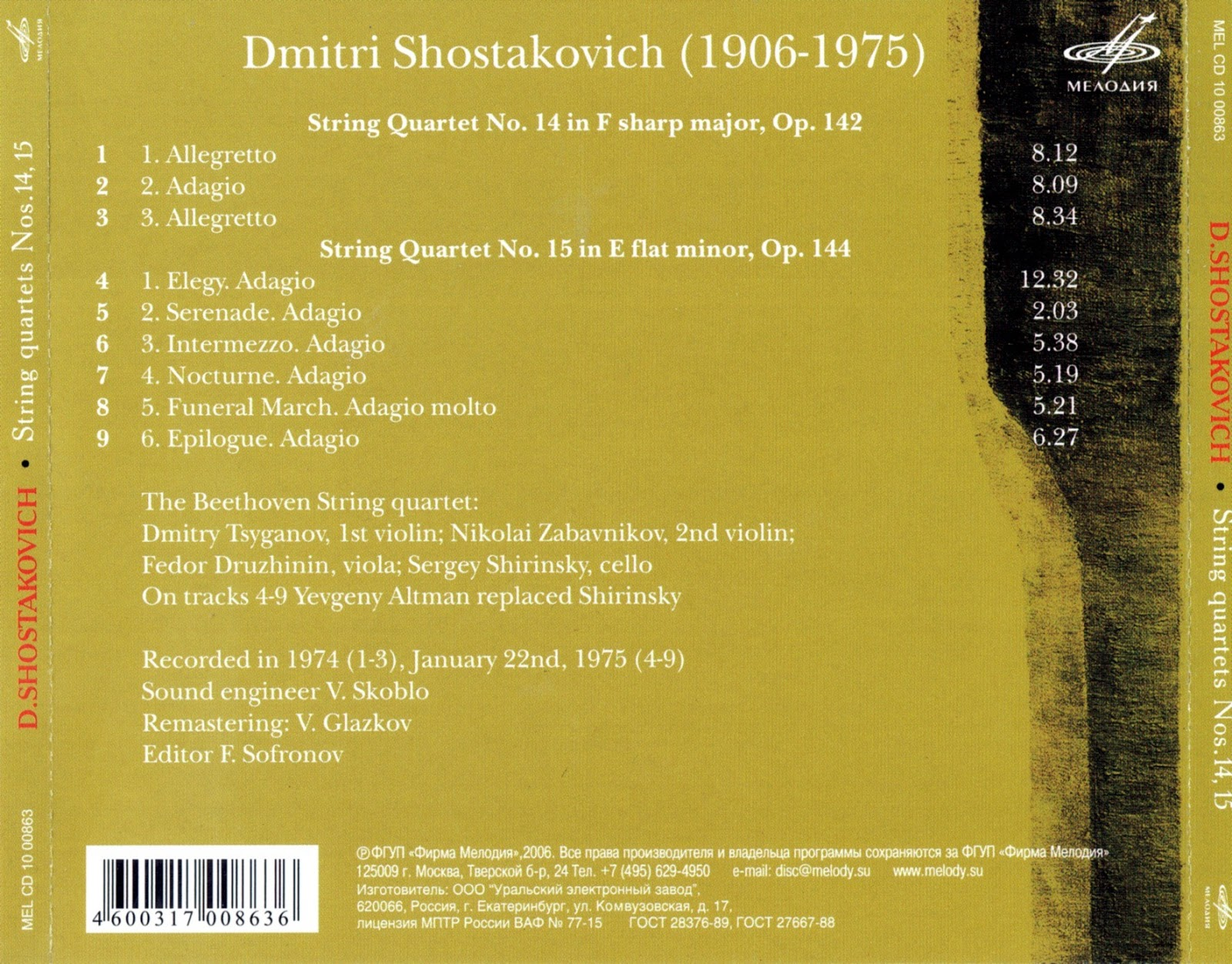 Magical Journey: Dmitri Shostakovich - String Quartets Nos  14 & 15