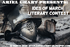 ARIEL CHART presented IDES OF MARCH LITERARY CONTEST which ended 15 MARCH 2020