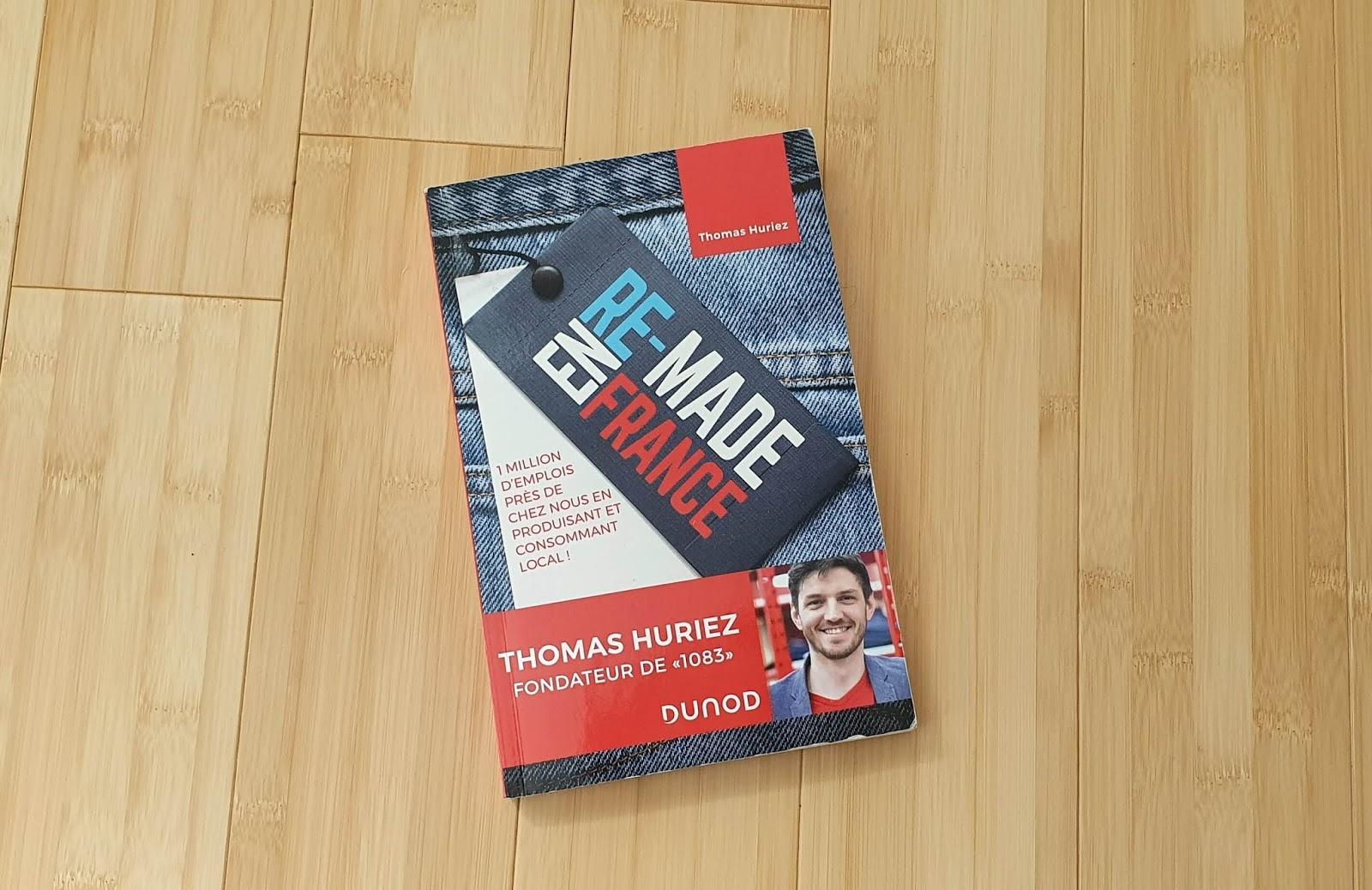 Mon avis sur le livre Re-made en France de Thomas Huriez