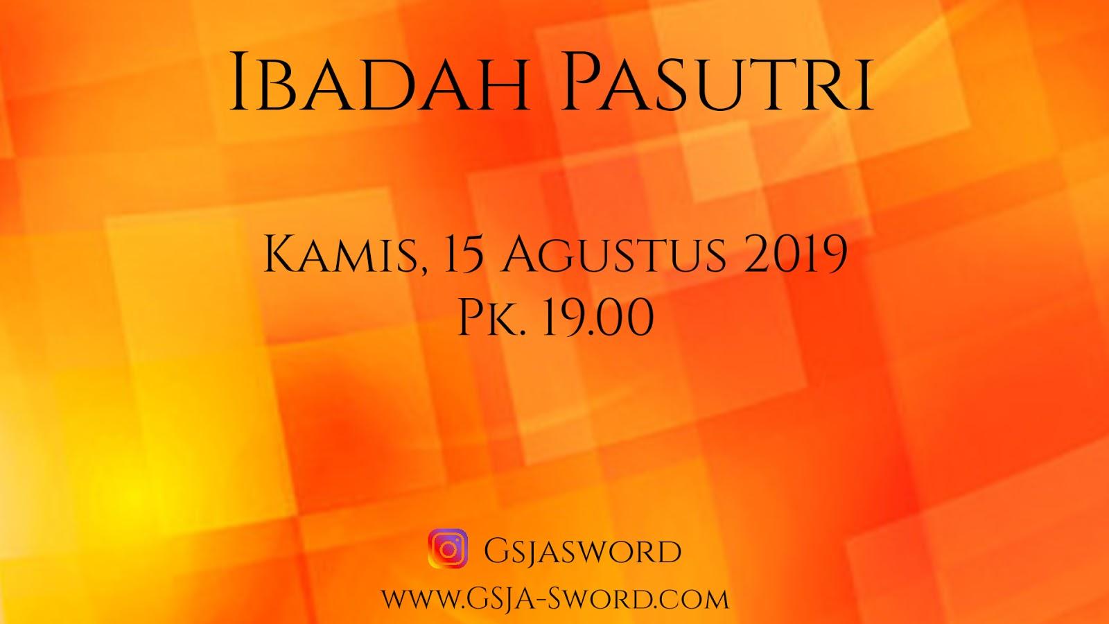 Ibadah Pasutri GSJA Sword 15 Agustus 2019