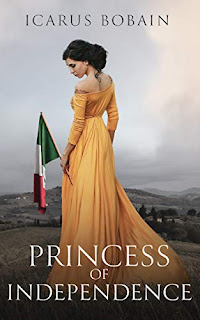 Princess of Independence - Historical fiction book promotion sites Icarus Bobain