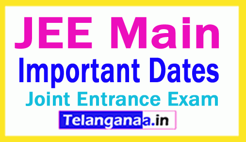 JEE Main 2019 Important Dates Announced