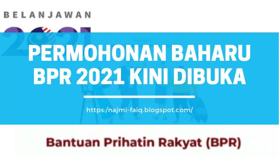 Belanjawan 2021 : Permohonan Baharu BPR 2021 Kini Dibuka