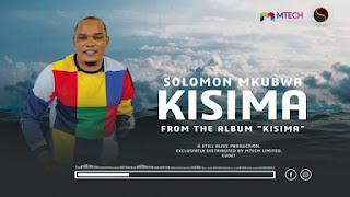 AUDIO   Solomon Mkubwa – Kisima (Mp3) Download