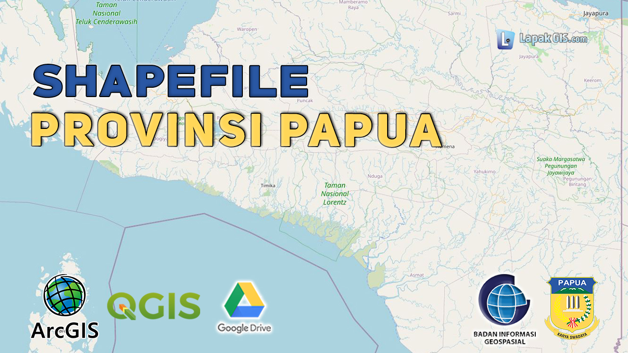 Shapefile Provinsi Papua Terbaru