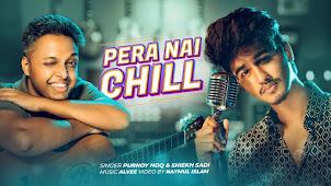 Pera Nai Chill Lyrics (প্যারা নাই চিল) Shiekh Sadi | Purnoy Hoq