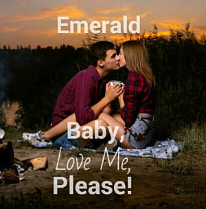 Baby, Love me, Please! by Emerald Pdf