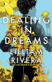 The cover for Lilliam Rivera's DEALING IN DREAMS
