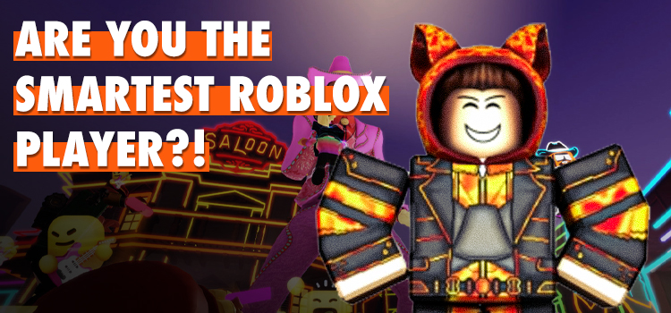 are you the smartest roblox player ever quiz answers 100% score bequizzed