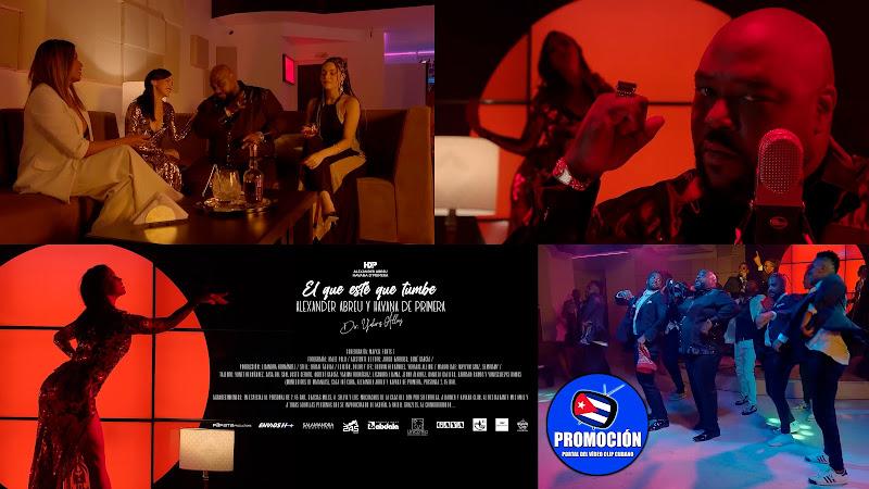 Alexander Abreu y Havana D'Primera - ¨El que esté que tumbe¨ - Videoclip - Dir: Yoharis Alling. Portal Del Vídeo Clip  Cubano. Música popular. Cuba.
