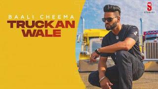 Truckan Wale Lyrics Baali Cheema