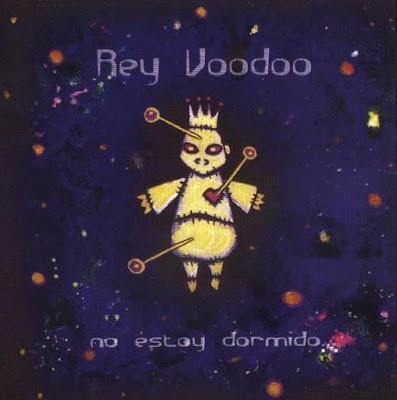 REY VOODOO - No estoy dormido (2005)