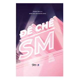 Đế Chế SM ebook PDF EPUB AWZ3 PRC MOBI