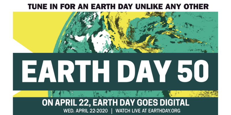 #EarthDay2020 Digtial Celebration