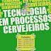 Curso de Tecnologia em Processos Cervejeiros chega à Salvador, inscrições abertas