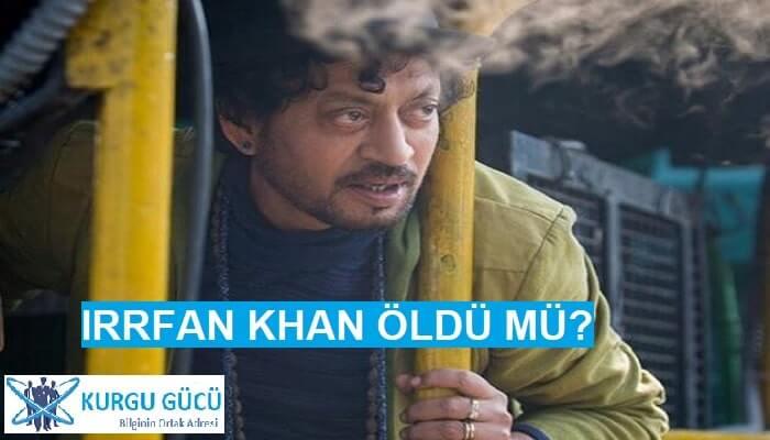 Ünlü Hintli Oyuncu 'Irrfan Khan' Hayatını Kaybetti - Kurgu Gücü