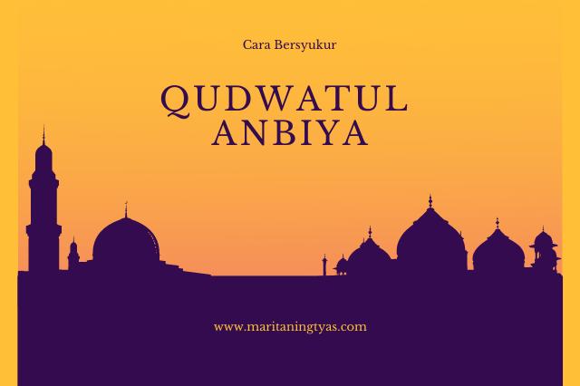 qudwatul anbiya meneladani cara syukur para nabi
