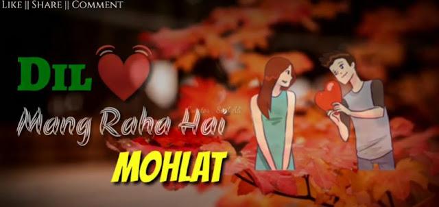 Dil Maang Raha Hai Song | Romantic Song  WhatsApp Status 😍| Heart Touching Status Videos 💓| 30sec Status Videos 💓