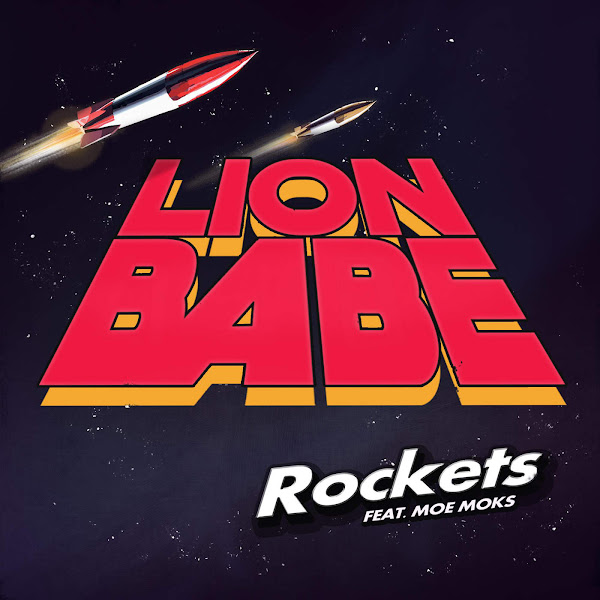 LION BABE - Rockets (feat. Moe Moks) - Single Cover