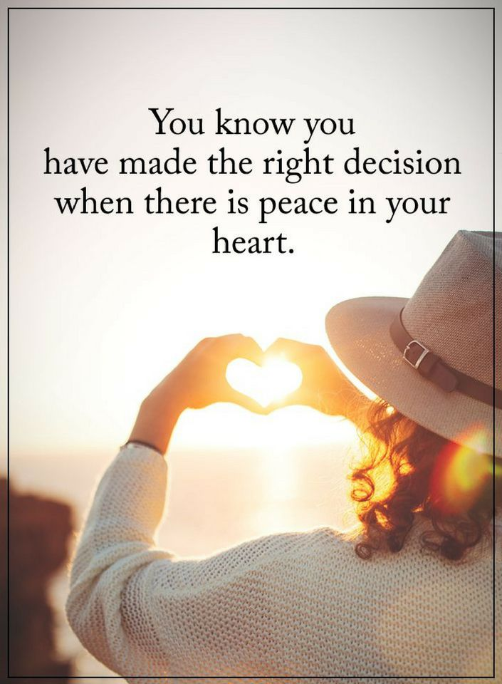 Decision Quotes You Know You Have Made The Right Decision Quotes Amazing Decision Quotes
