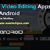 Top Best video editing app in 2018 for YouTubers