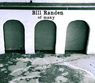 Bill Randen - Of Many