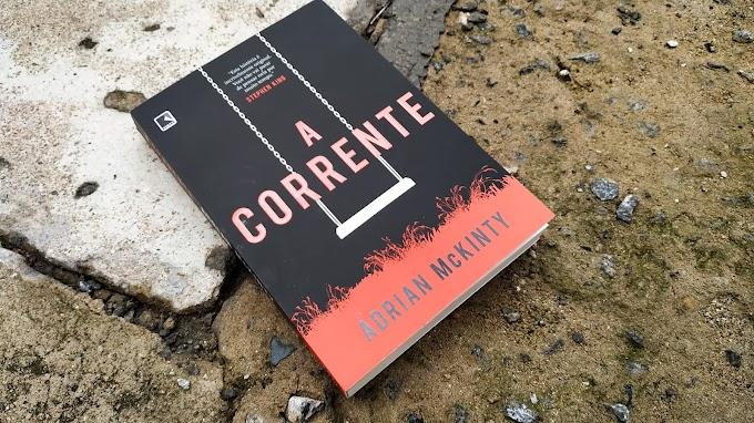 [RESENHA #703] A CORRENTE - ADRIAN MCKINTY
