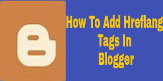 how-to-add-hreflang-tags-in-blogger