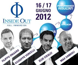 IO Inside Out 2012 - Igor Sibaldi, Giuseppe Vercelli, Filippo Ongaro (sviluppo personale)