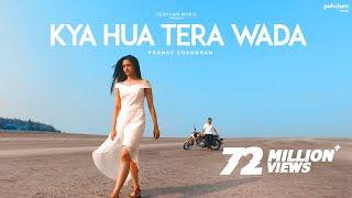 Kya hua tera vaada Song Lyrics In hindi & English